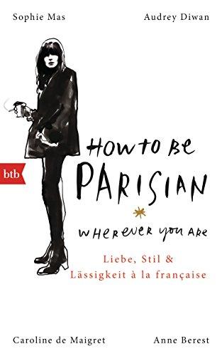 Buchseite und Rezensionen zu 'How To Be Parisian' von Anne Berest