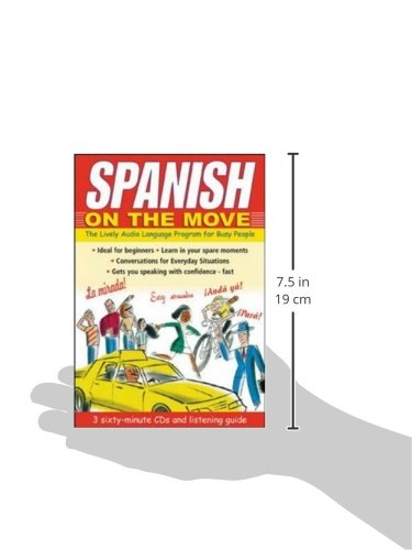 Spanish on the Move (3CDs + Guide): The Lively Audio Language Program for Busy People (LANGUAGE ON THE MOVE)