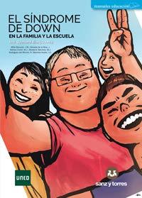 El síndrome de Down: En la familia y la escuela