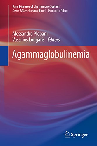 Agammaglobulinemia (Rare Diseases of the Immune System Book 4) (English Edition)