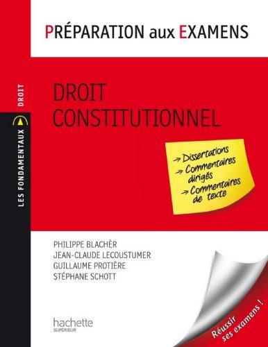 Droit constitutionnel - Préparation aux examens (Les Fondamentaux Droit-Sciences Politiques) par Jean-Claude Lecoustumer