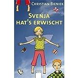 Svenja hat's erwischt (Arena Taschenbücher) - Christian Bieniek