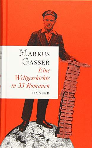 Buchseite und Rezensionen zu 'Eine Weltgeschichte in 33 Romanen' von Markus Gasser