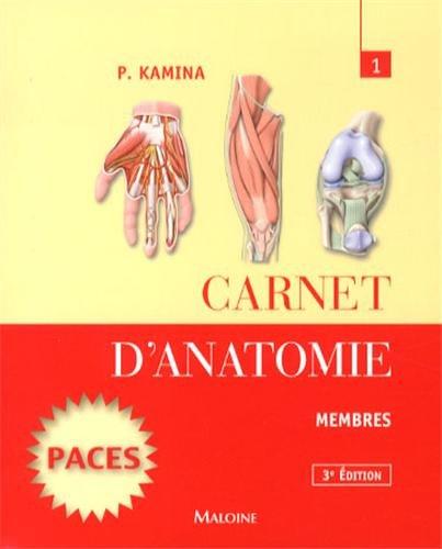 Carnet d'anatomie : Tome 1, Membres par Pierre Kamina