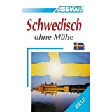 Assimil Language Courses :Schwedisch ohne Muhe Vol. 1 : Swedish for German speakers (cd's sold separately) (German and Swedish Edition)