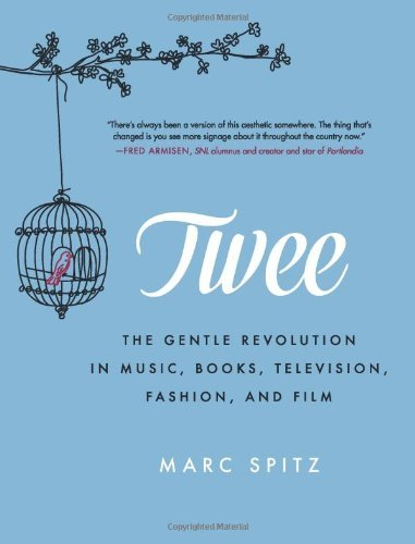 twee-the-gentle-revolution-in-music-books-television-fashion-and-film-by-marc-spitz-3-jul-2014-paper