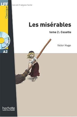 Hugo Les Miserables 2 - Les Misérables tome 2 : Cosette