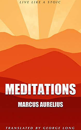 Meditations: Complete and Unabridged: Illustrated with Audiobook Link (English Edition)