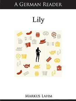 A German Reader: Lily (German Readers 12)