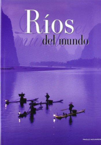 Descargar Libro Rios del mundo (NATURALEZA) de Paolo Novaresio