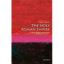 The Holy Roman Empire: A Very Short Introduction (Very Short Introductions)