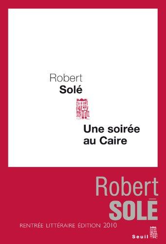 """<a href=""""/node/10438"""">Une soirée au Caire</a>"""