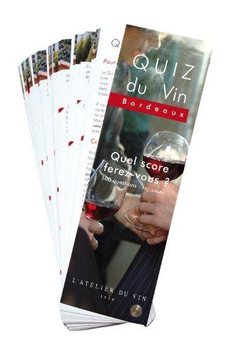 Quiz du Vin Bordeaux par David Cobbold,Sébastien Durand-Viel