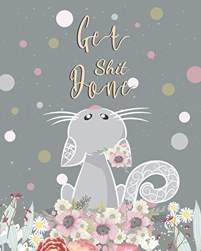 Get Shit Done: Cute Cat Blank Cover for 2019-2021 Monthly Schedule Organizer 36 Months Calendar Agenda Planner with Holiday (3 Buchstaben Vinyl)