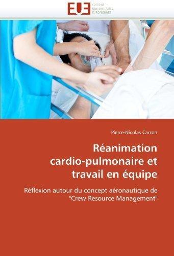 Réanimation cardio-pulmonaire et travail en équipe: Réflexion autour du concept aéronautique de