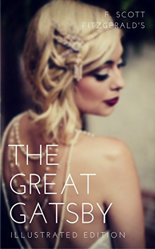 the-great-gatsby-special-illustrated-edition-the-great-american-novel-from-the-roaring-twenties