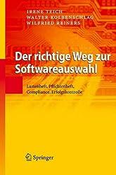Der richtige Weg zur Softwareauswahl: Lastenheft, Pflichtenheft, Compliance, Erfolgskontrolle