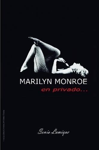 Marilyn Monroe: En Privado