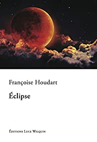 """Résultat de recherche d'images pour """"eclipses françoise houdart"""""""