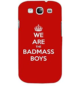 SAMSUNG GALAXY S3 BADMASS BOYS Back Cover by PRINTSWAG