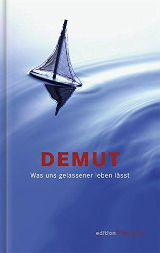Download Demut. Was uns gelassener leben lässt