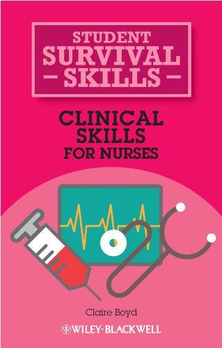 Clinical Skills for Nurses (Student Survival Skills)