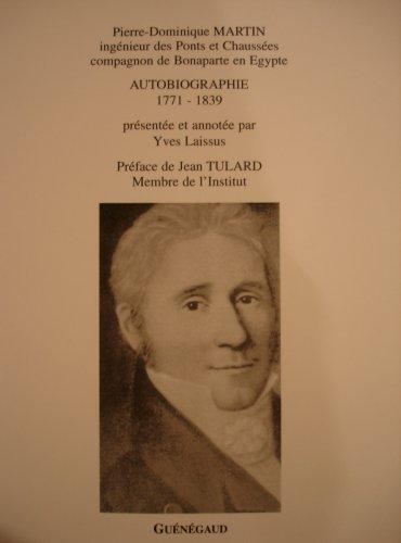 Autobiographie 1771-1839, prsente et annote par Yves Laissus