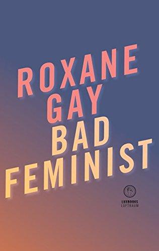 Buchcover Bad Feminist: Essay (Luftraum)