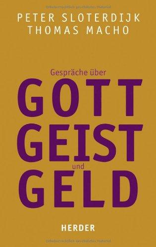 Buchseite und Rezensionen zu 'Gespräche über Gott, Geist und Geld' von Peter Sloterdijk