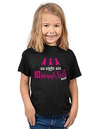 Mädchen zum 10. Geburtstag 10 Jahre alt T-Shirt - Geschenk Idee Kindergeburtstag Shirt Kindershirt so sieht ein 10 jähriges Mädl aus Geburtstagsgeschenk Kinder Spruch lustig in schwarz : )