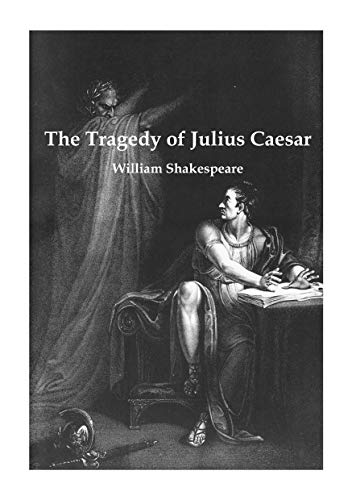 The Tragedy of Julius Caesar (William Shakespeare - Julius Caesar) (English Edition)