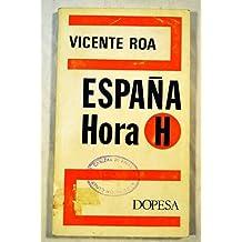 España. Hora H. (Visión sintetizada de la situación general del país). by ROA...