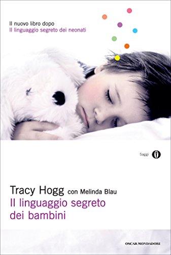 Il Linguaggio Segreto Dei Neonati Ebook Gratis