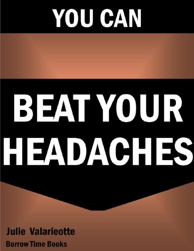get-rid-of-your-headaches-migraines-borrow-time-books-english-edition