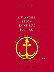L'Evangile selon Saint Luc (9,51 - 14,35)