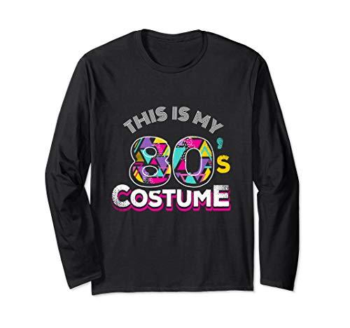 Lustig Jahre Kostüm 1980er - Das ist mein 80er Kostüm Lustig 1980er Retro Disco Party Langarmshirt