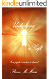 Unlocking a Gift - from psychic to medium to channel