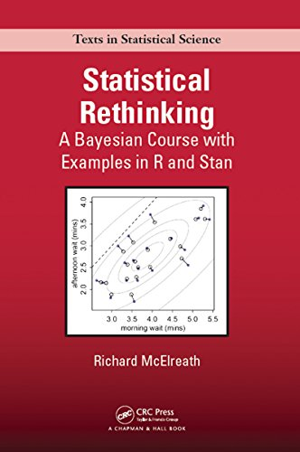 Statistical Rethinking: A Bayesian Course with Examples in R and Stan (Chapman & Hall/CRC Texts in Statistical Science Book 122) (English Edition) par Richard McElreath
