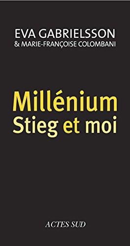 Millénium, Stieg et moi (MEMOIRES, JOURN) par Eva Gabrielsson