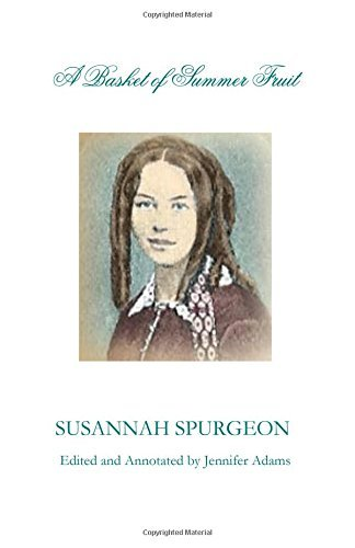 A Basket of Summer Fruit by Susannah Spurgeon (3-May-2011) Paperback
