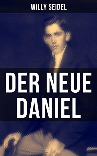 der-neue-daniel-ausschnitt-aus-dem-dasein-eines-deutschen-autobiographischer-roman