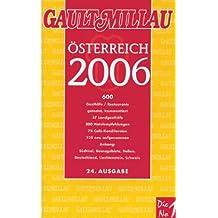 Gault Millau 2006: Guide für Österreich, Südtirol, Istrien und die Grenzgebiete Deutschland, Liechtenstein und Schweiz. Plus: Weinguide 2006 für Österreich