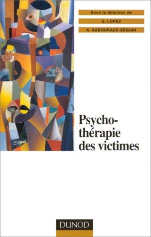 Psychothérapie des victimes : Le traitement multimodal du psychotraumatisme