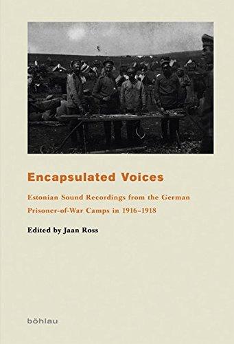 Encapsulated Voices (Das Baltikum in Geschichte und Gegenwart, Band 5)