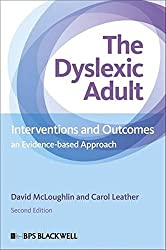 The Dyslexic Adult: Interventions and Outcomes - An Evidence-based Approach