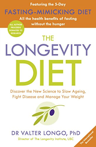 The Longevity Diet: How to live to 100 . . . Longevity has become