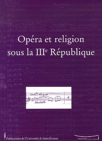 Travaux, N° 129 : Opéra et religion so...