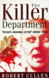 Killer Department: The Eight-year Hunt for the Most Savage Serial Killer of Our Times