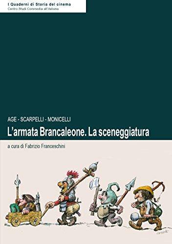 L'armata Brancaleone. La sceneggiatura