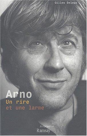 Arno : Un rire et une larme